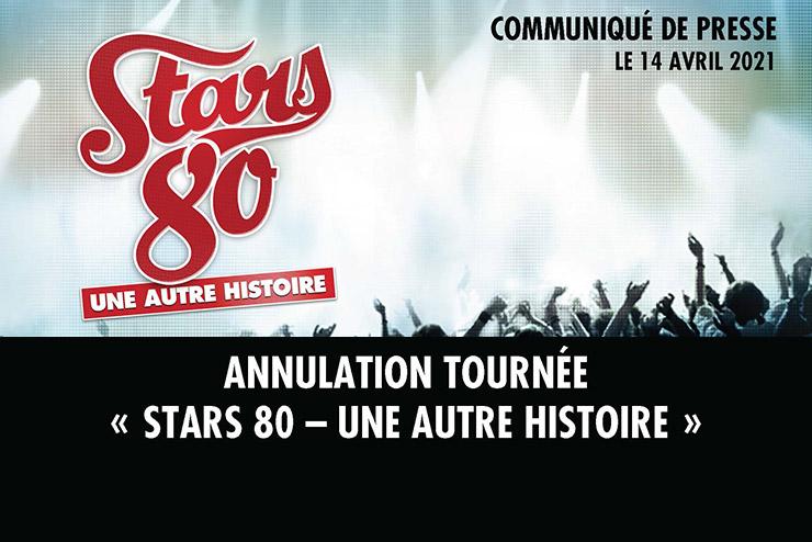 """Annulation tournée """"Stars 80 - Une autre histoire"""""""